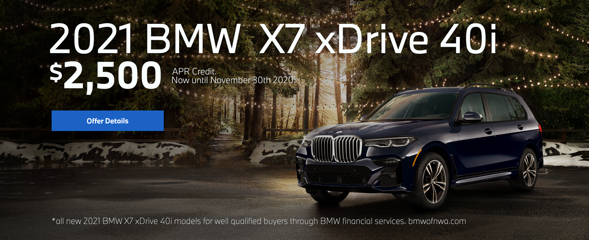 All new 2021 BMW X7 xDrive 40i models for well qualified buyers through BMW financials services.