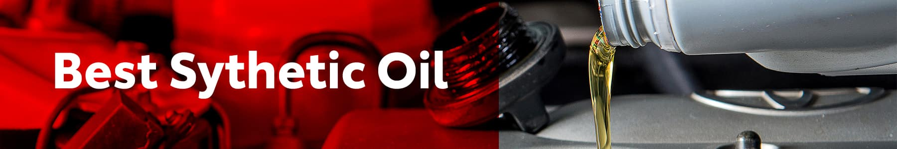 Who makes the best synthetic oil for cars and trucks at Boch New & Used Cars in Massachusetts | best synthetic oil banner