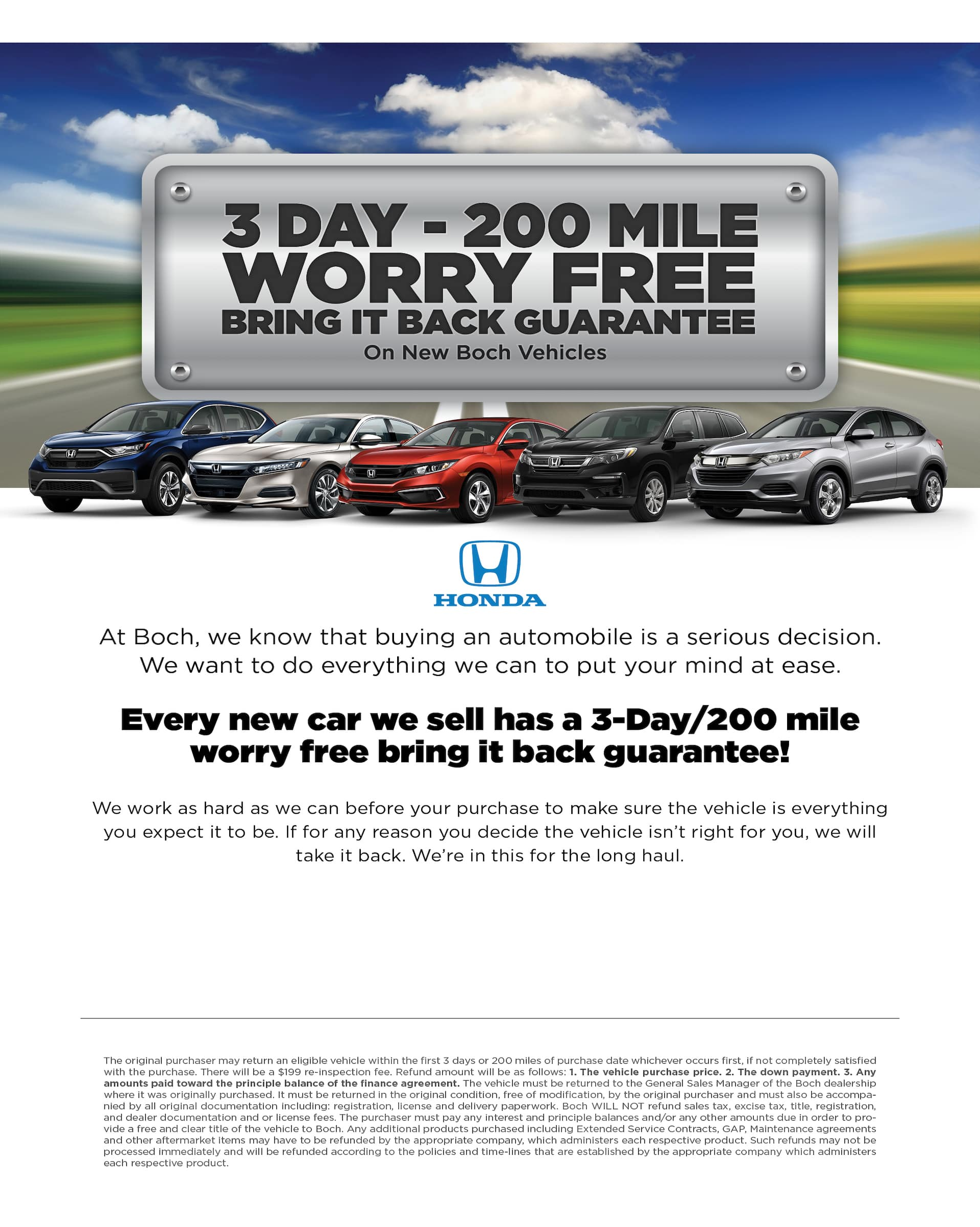 3 Day-200 Mile Worry Free Bring It Back Guarantee