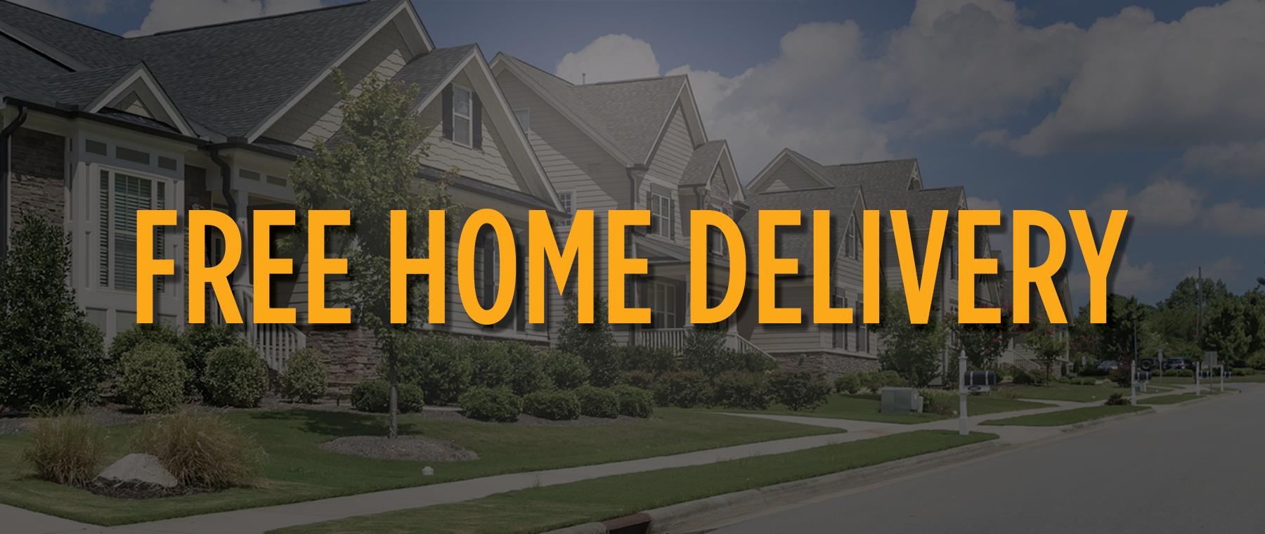 FREE HOME DELIVERY 2