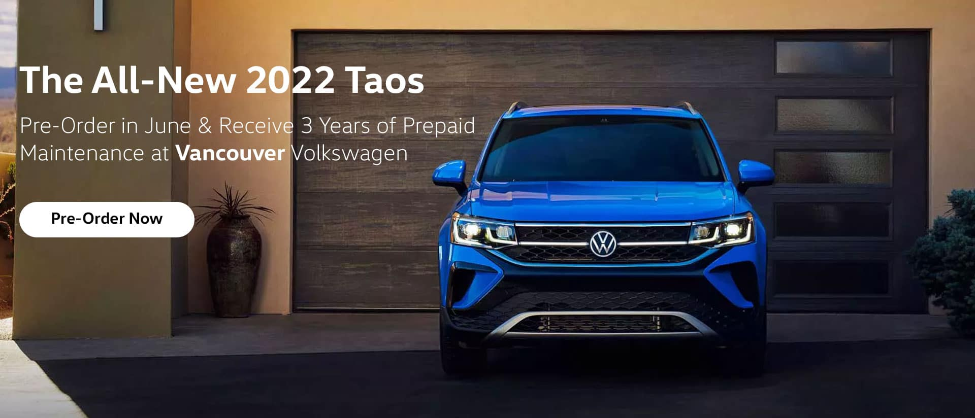 The All-New 2022 Taos. Pre-Order & Receive 3 Years of Prepaid Maintenance at Vancouver Volkswagen