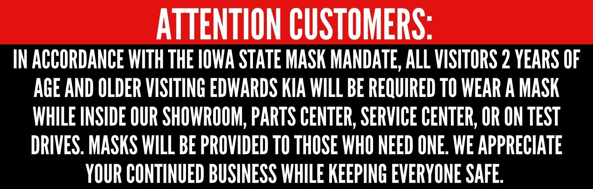 Msust wear a mask at Edwards Kia