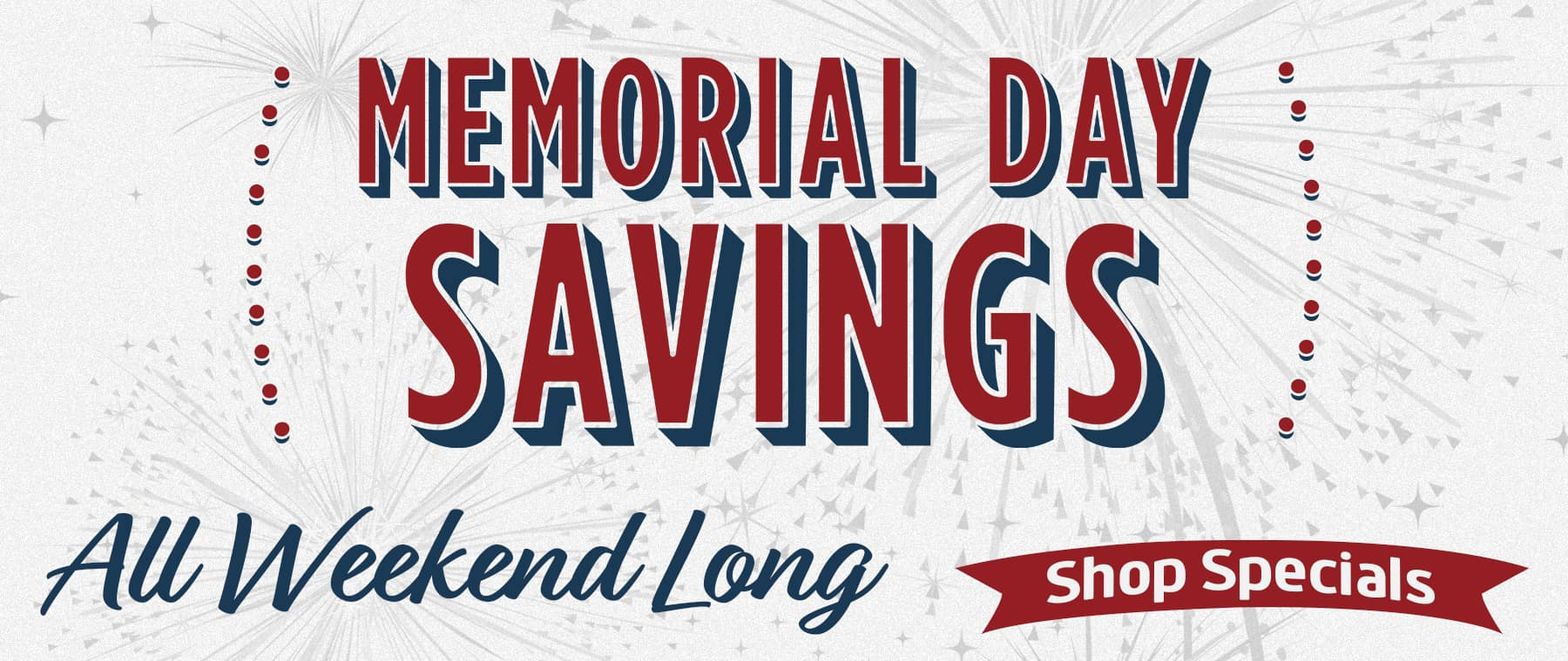 Memorial Day Savings - Hendrick Dodge Cary