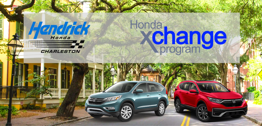 Vehicle Exchange Program | Hendrick Honda of Charleston
