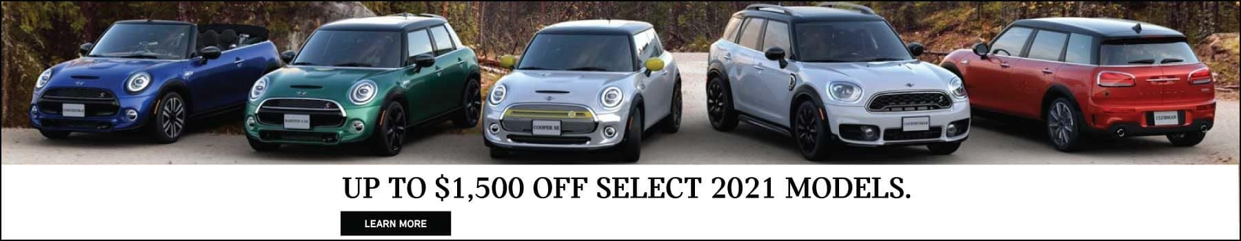 UP TO $1,500 OFF SELECT 2021 MODELS.