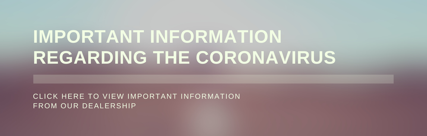 Important Information Regarding CoronaVirus