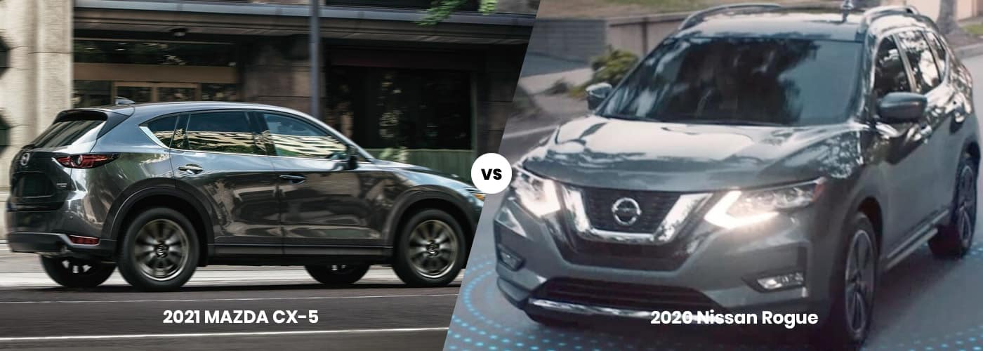2021 Mazda CX-5 vs. 2020 Nissan Rogue