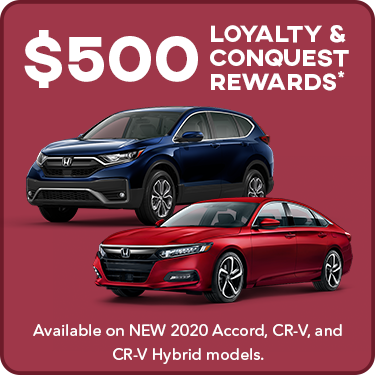 $500 Loyalty & Conquest Offers