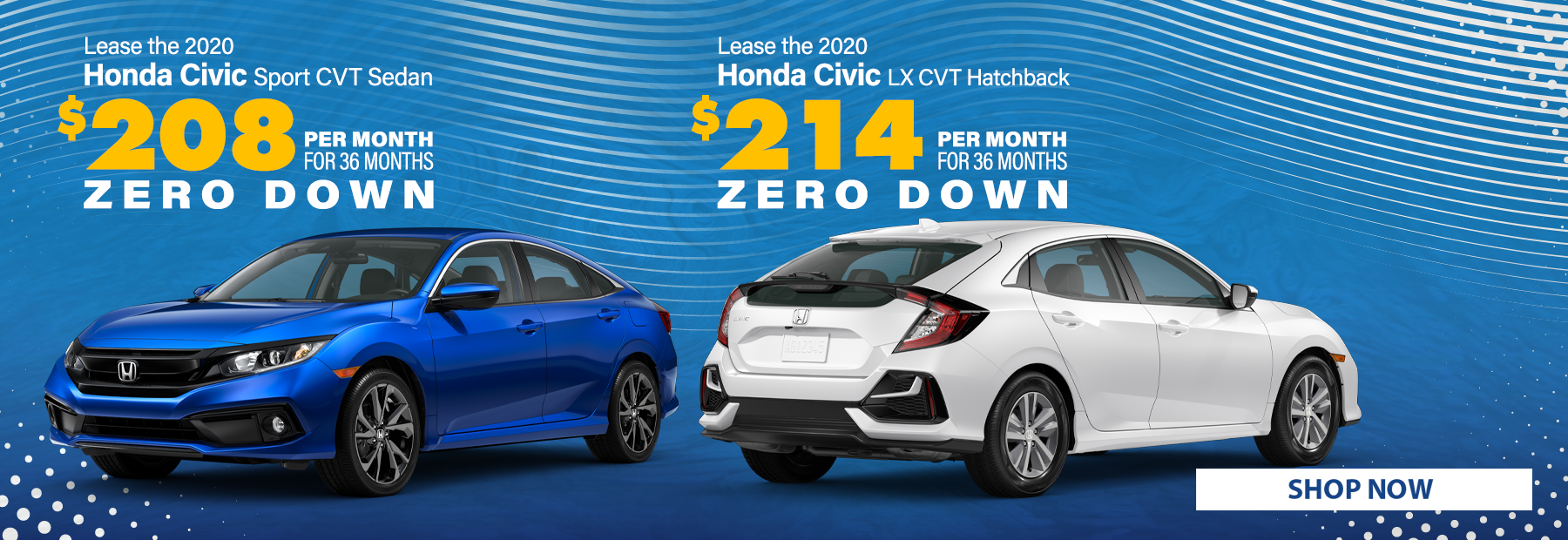 Lease a 2020 Honda Civic Sport CVT Sedan or 2020 Honda Civic LX CVT Hatchback