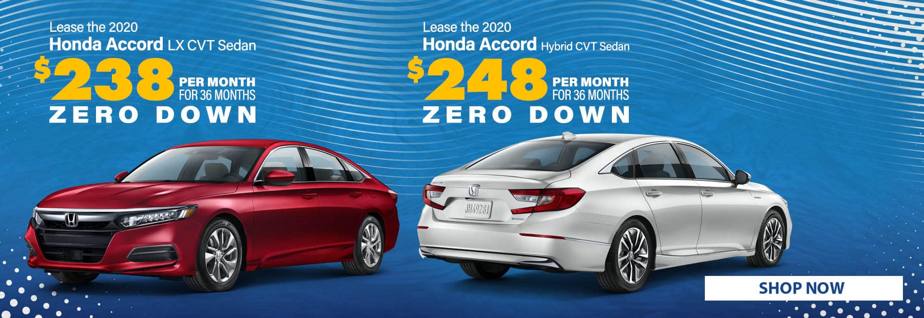 Lease a 2020 Honda Accord LX CVT Sedan for $238/mo. for 36 months with $0 down or Lease a 2020 Honda Accord Hybrid CVT Sedan for $248/mo. for 36 months with $0 down