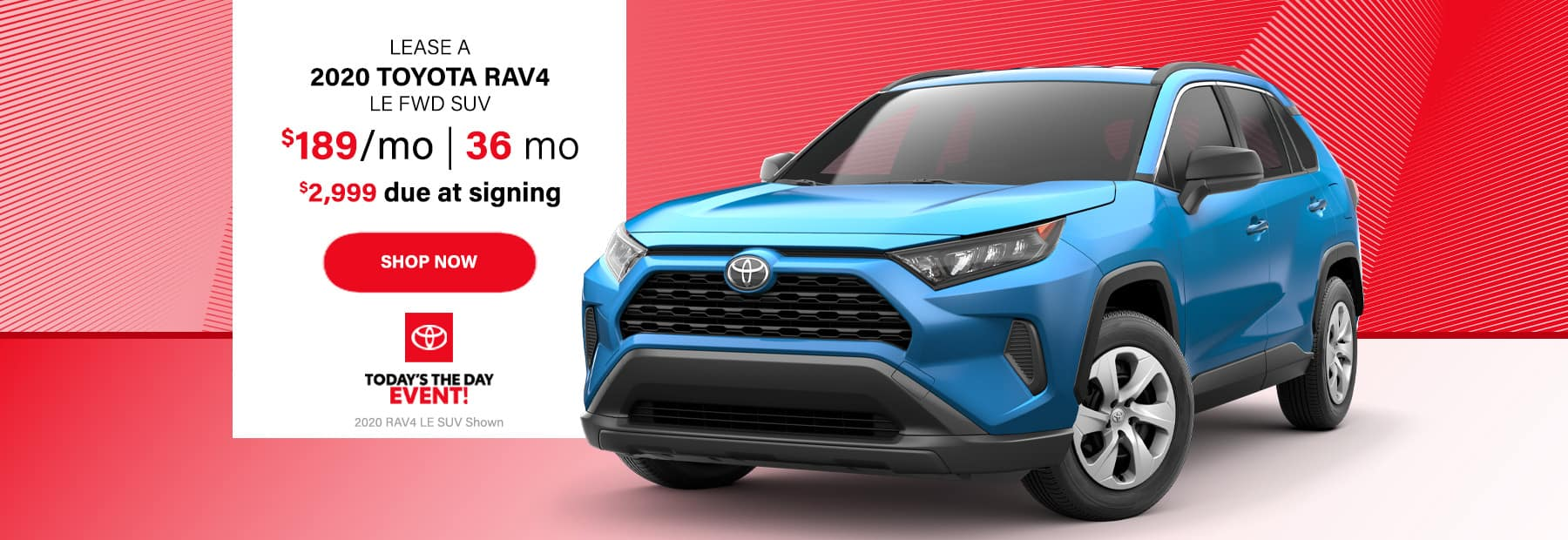 Lease a 2020 Toyota RAV4 LE FWD SUV for $189/mo. for 36 mos. with $2,999 down