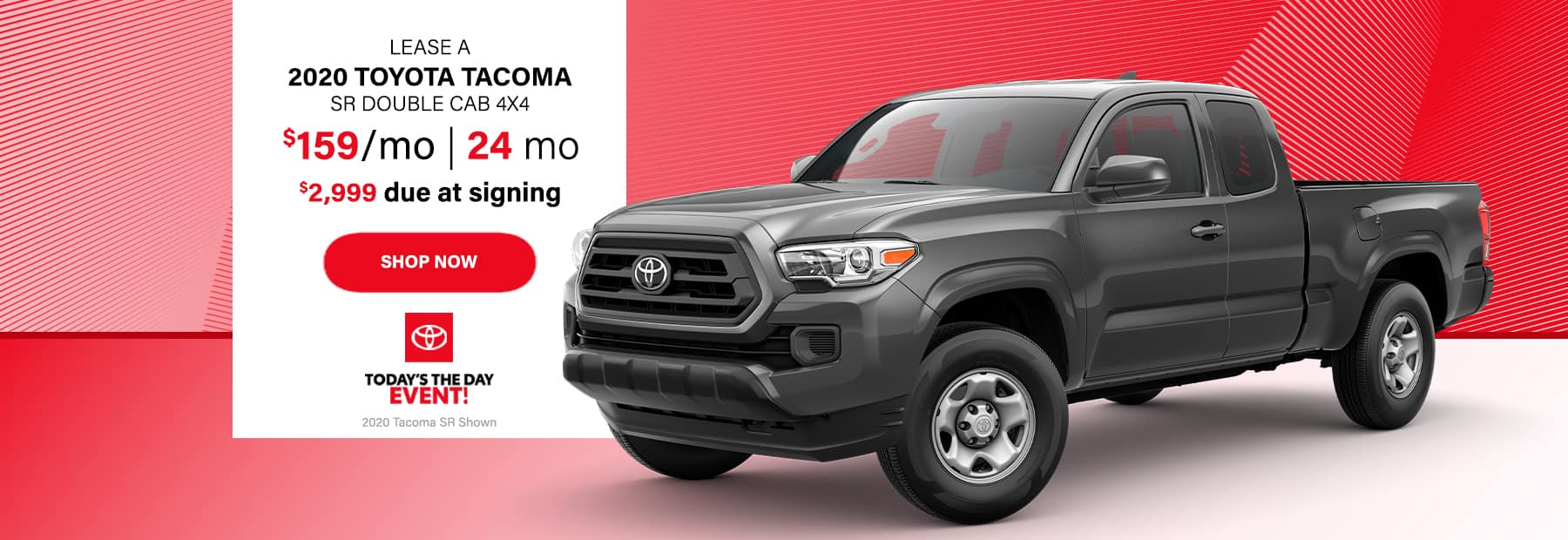 Lease a 2020 Toyota Tacoma SR Double Cab 4x4 Pickup Truck for $159/mo. for 24 mos. with $2,999 down