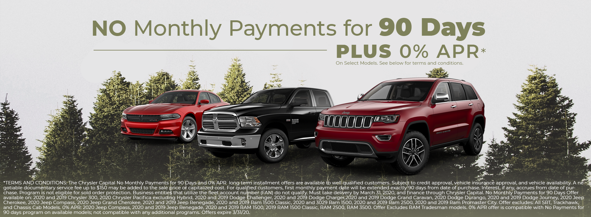 No monthly payments for 90 days plus 0% apr.