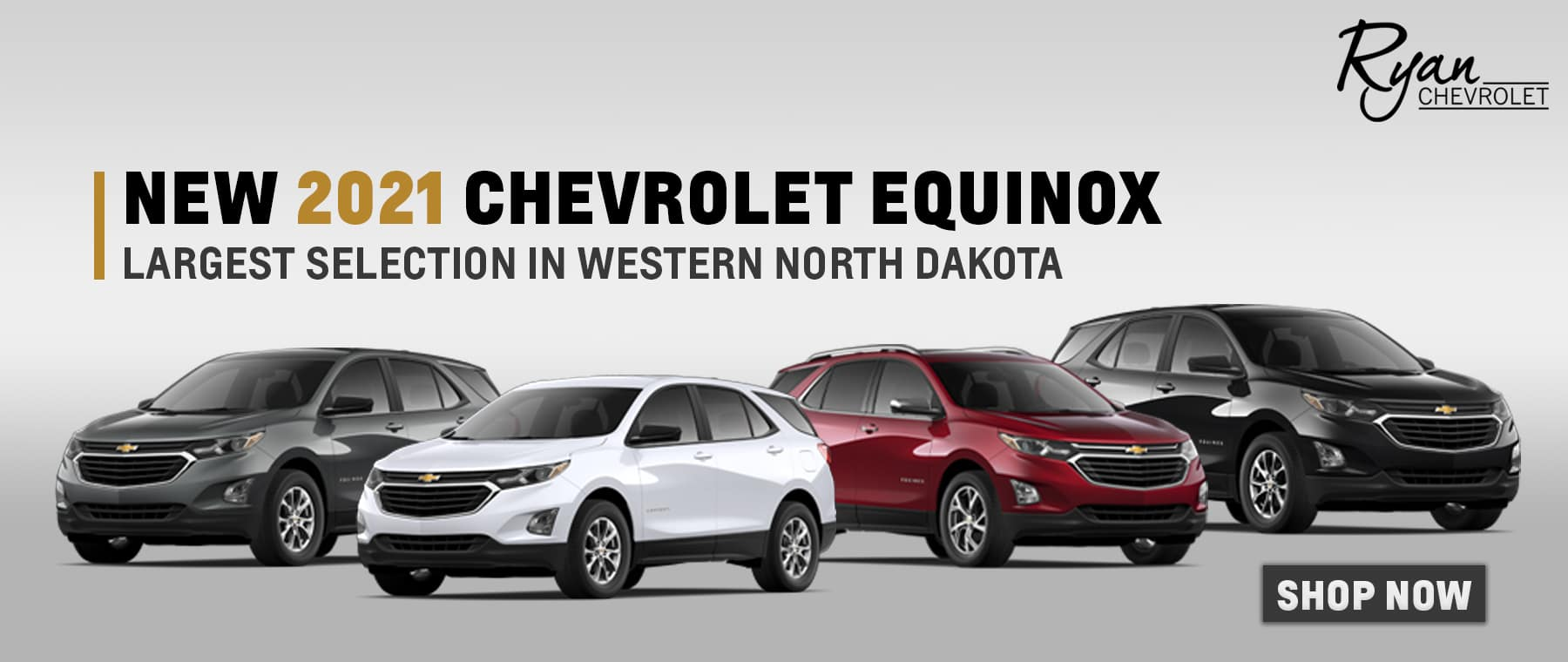 We have the largest selection of new Equinox models in Western North Dakota