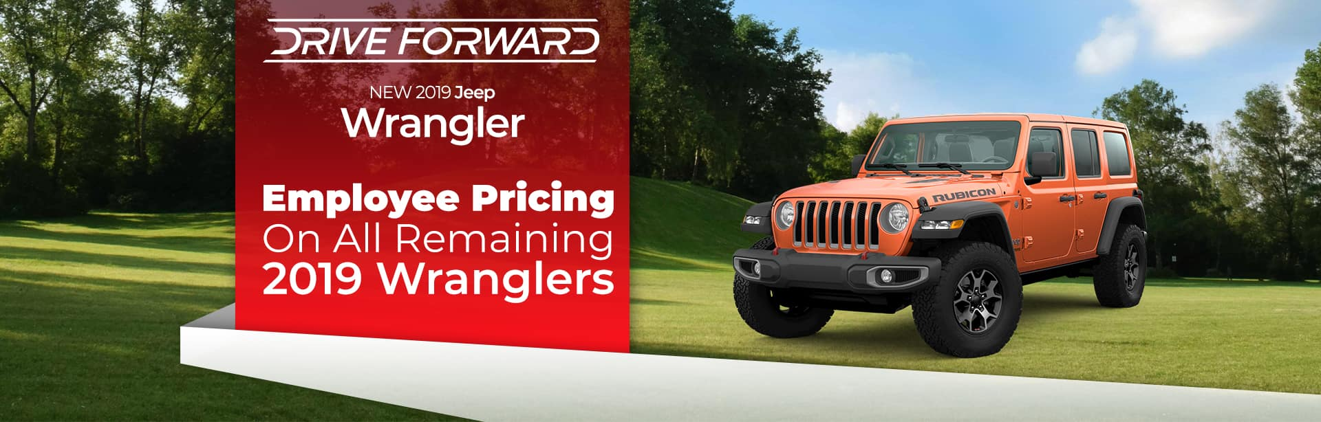 Friends and Family Pricing on 2019 Jeep Wranglers