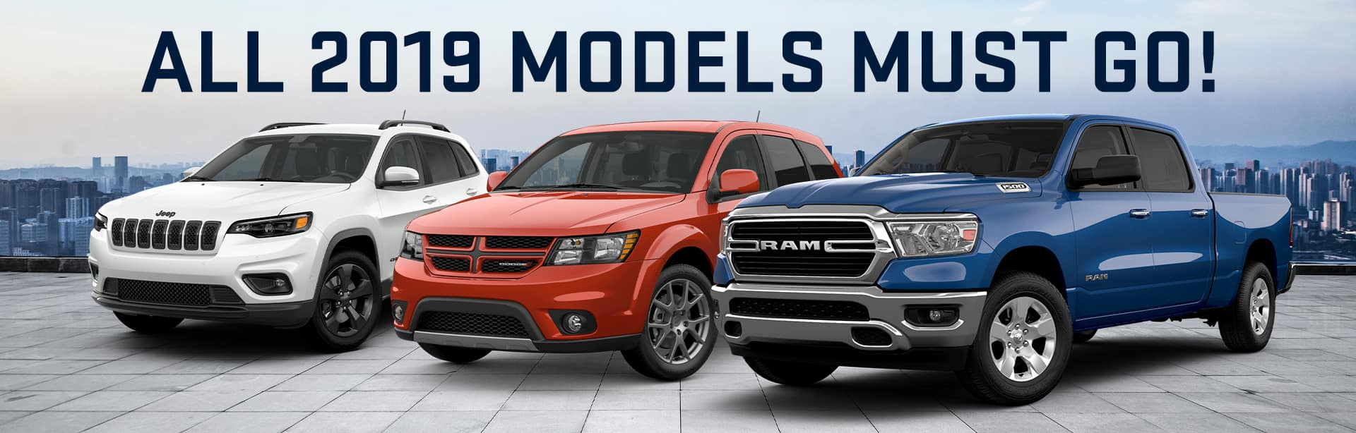 All 2019 Models must go at Shepherds CDJR in Auburn, Indiana