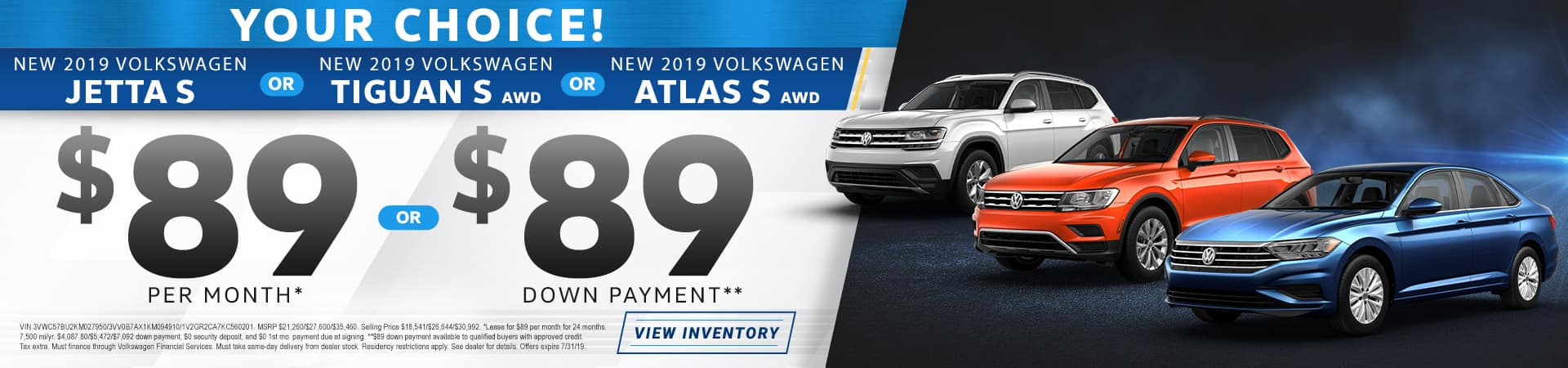 Your choice. Jetta S TIguan S Atlas S