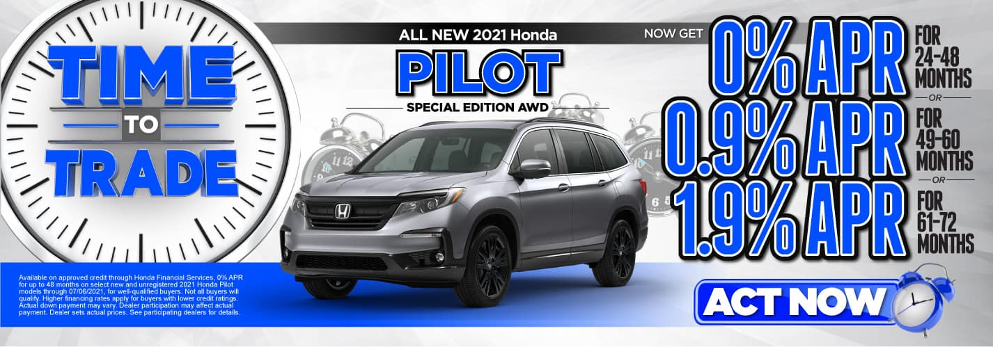 All New 2021 Honda Pilot Special Edition AWD   Now Get 0% APR for 24-48 months   0.9% APR for 49-60 months   1.9% APR for 61-72 months   ACT NOW