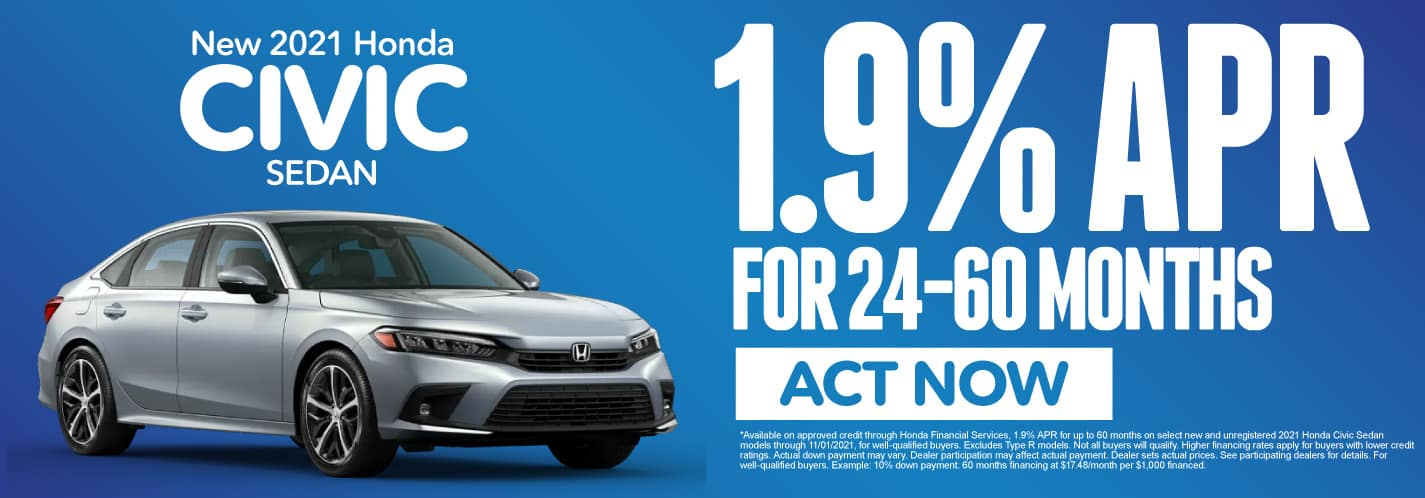 2021 Civic – 1.9% APR for 24-60 mos Act now.