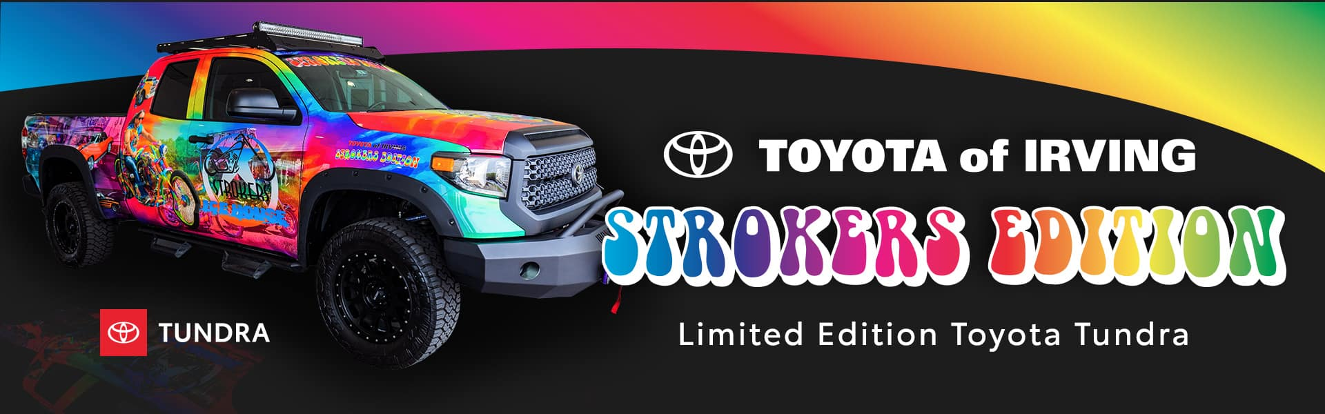 Limited Strokers Edition Toyota Tundra